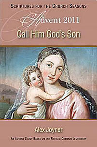 Call Him God's Son: An Advent Study - Student