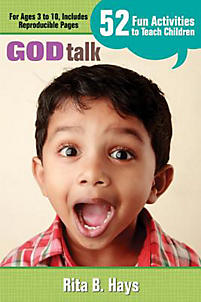 God Talk: 52 Fun Activities to Teach Children