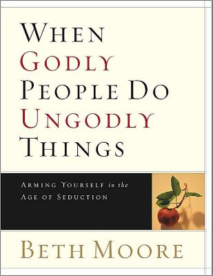 When Godly People Do Ungodly Things - Bible Study eBook