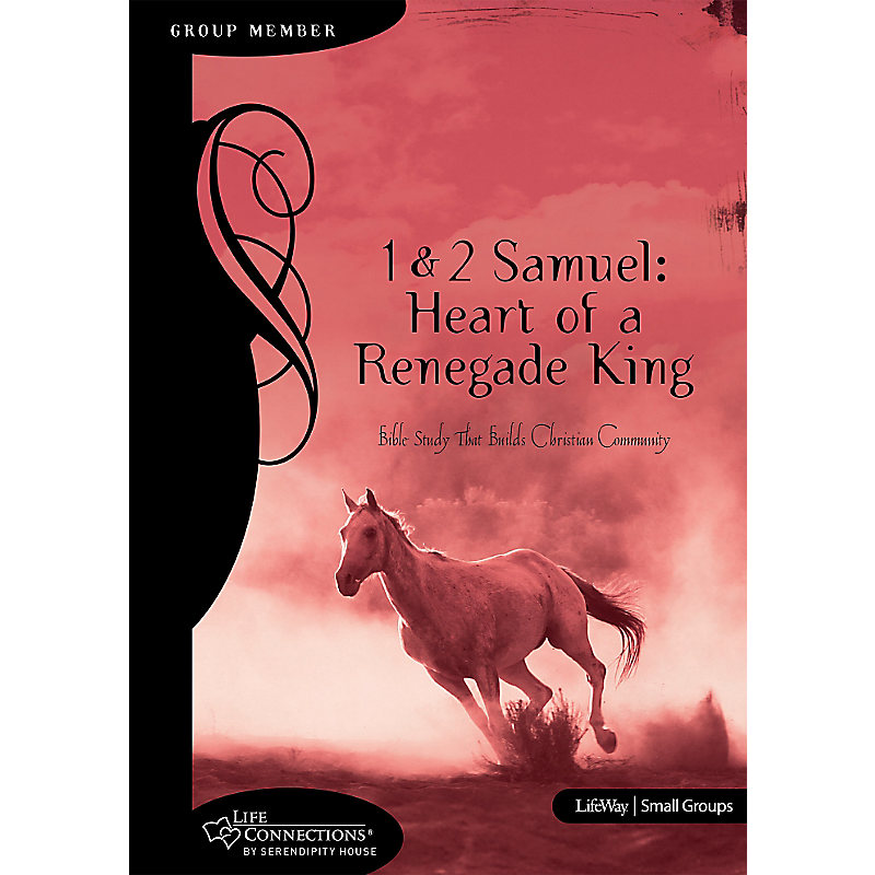 Life connections 1 2 samuel heart of a renegade king member view larger size fandeluxe Ebook collections