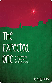 The Expected One: Anticipating All of Jesus in the Advent - LifeWay Reader