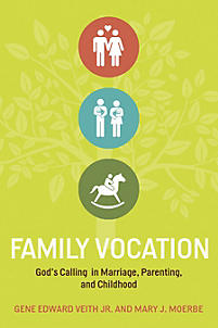Family Vocation - LifeWay Reader