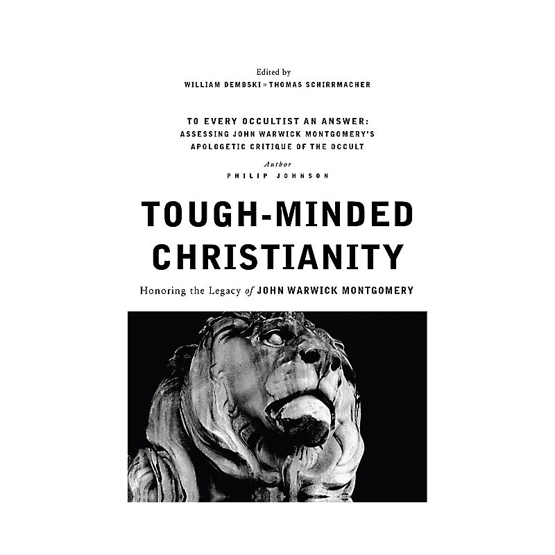 To Every Occultist an Answer (Tough-Minded Christianity Part 2.5) (Document Download)