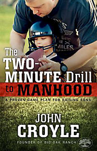 The Two-Minute Drill to Manhood