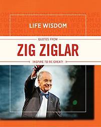 Life Wisdom: Quotes from Zig Ziglar | Meadow's Edge Group, LLC ...