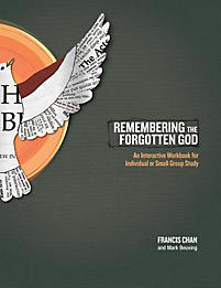 Remembering the Forgotten God: An Interactive Workbook for Individual or Small Group Study