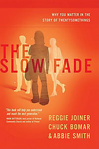 The Slow Fade: Why You Matter in the Story of Twentysomethings