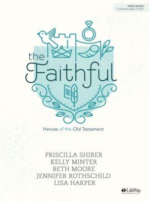 The Faithful - Bible Study eBook