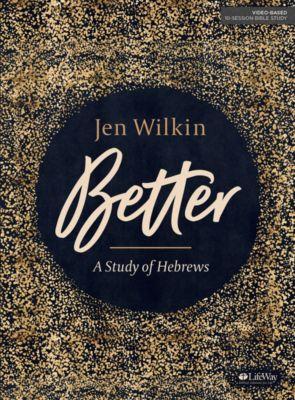 Better Bible Study by Jen Wilkin