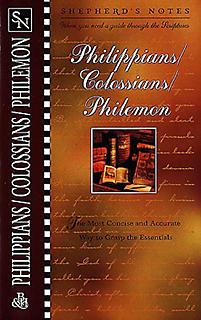 Shepherd's Notes: Philippians, Colossians & Philemon