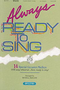 Always Ready to Sing