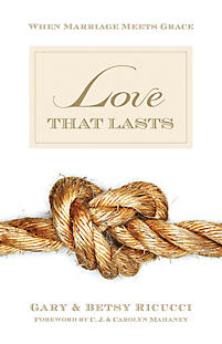 Love That Lasts: When Marriage Meets Grace