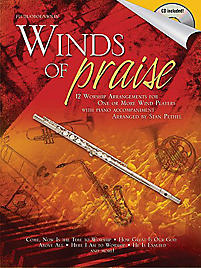 Winds of Praise; 12 Worship Arrangements for One or More Wind Players With CD (Audio)