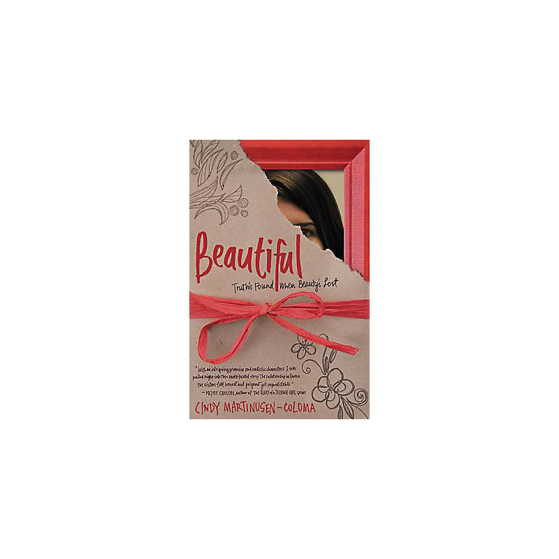 Beautiful: Truth's Found When Beauty's Lost