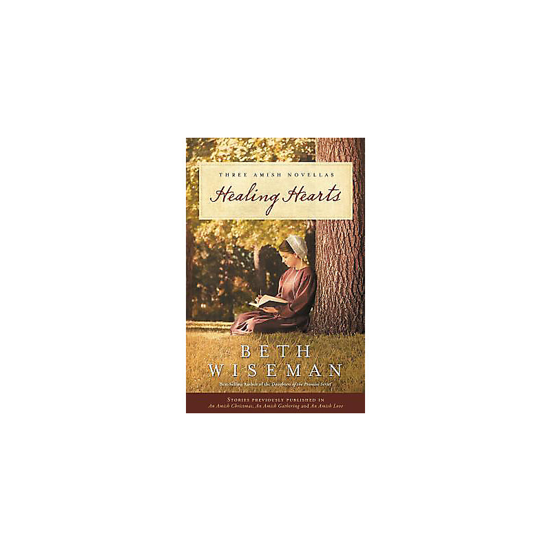 Healing Hearts: A Collection of Amish Romances