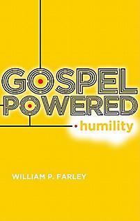Gospel-Powered Humility