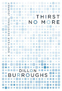 Thirst No More: A Oneyear Devotional Journey