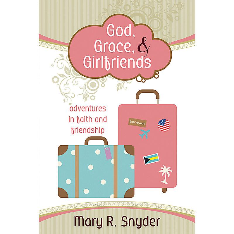 God, Grace, & Girlfriends