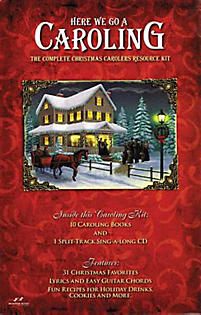 Here We Go a Caroling; The Complete Christmas Carolers Resource