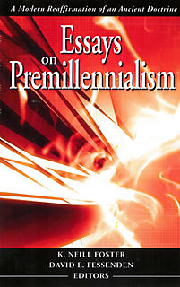 essays on premillennialism