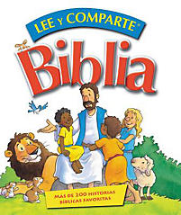 Lee y Comparte Biblia: Mas de 200 Historias Biblicas Favoritas = Read and Share Bible