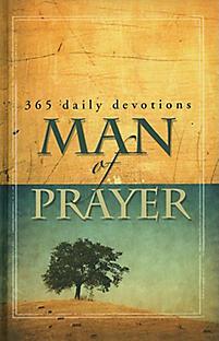 365 Daily Devotions, Man of Prayer