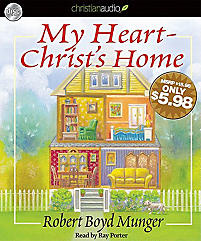 My Heart-Christ's Home