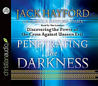 Penetrating the Darkness: Discovering the Power of the Cross Against Unseen Evil