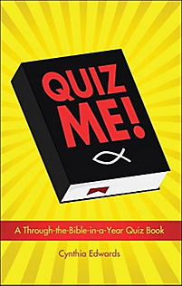 Quiz Me!: A Through-The-Bible-In-A-Year Quiz Book