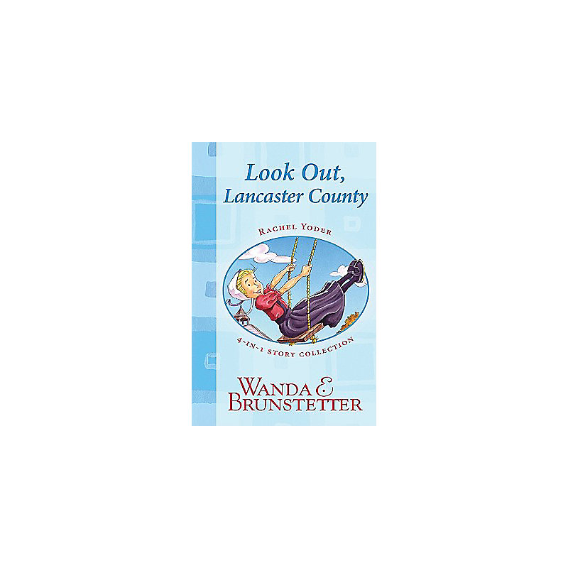 Look Out, Lancaster County: 4-In-1 Story Collection
