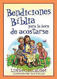 Bendiciones B-Blicas Para La Hora de Acostarse: Bible Blessings for Bedtime