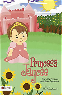 Princess Jaycee: The Little Princess with Down Syndrome