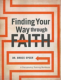 Finding Your Way Through Faith: A Discipleship Training Workbook