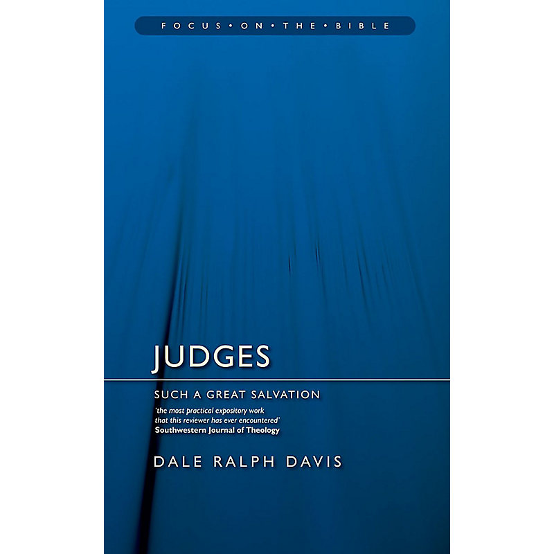 Judges: Such a Great Salvation