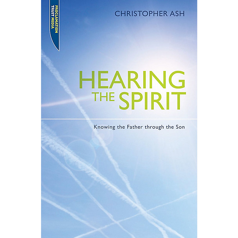 Hearing the Spirit: Making the Father Known