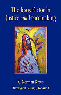 The Jesus Factor in Justice and Peacemaking