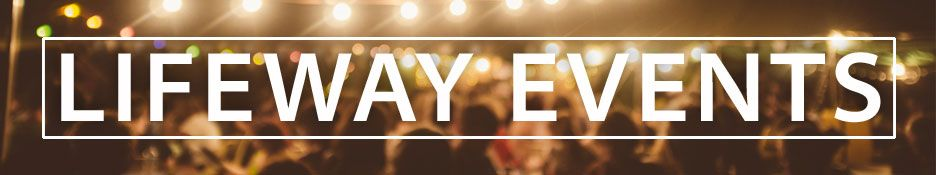 Christian Events and Conferences   LifeWay Christian Resources LifeWay