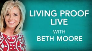 Living Proof Live Beth Moore