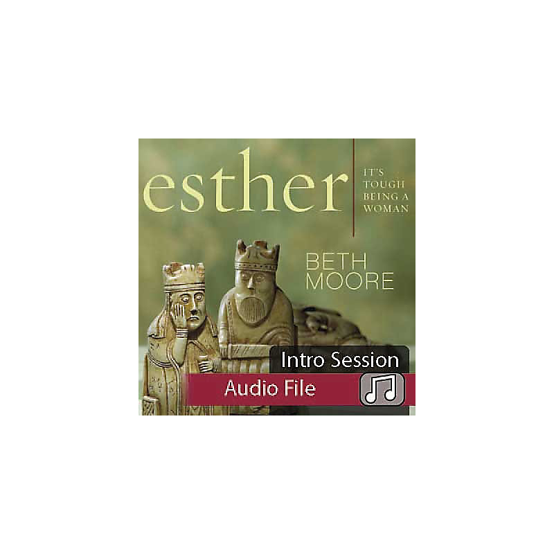 Esther: It's Tough Being a Woman - Audio Sessions