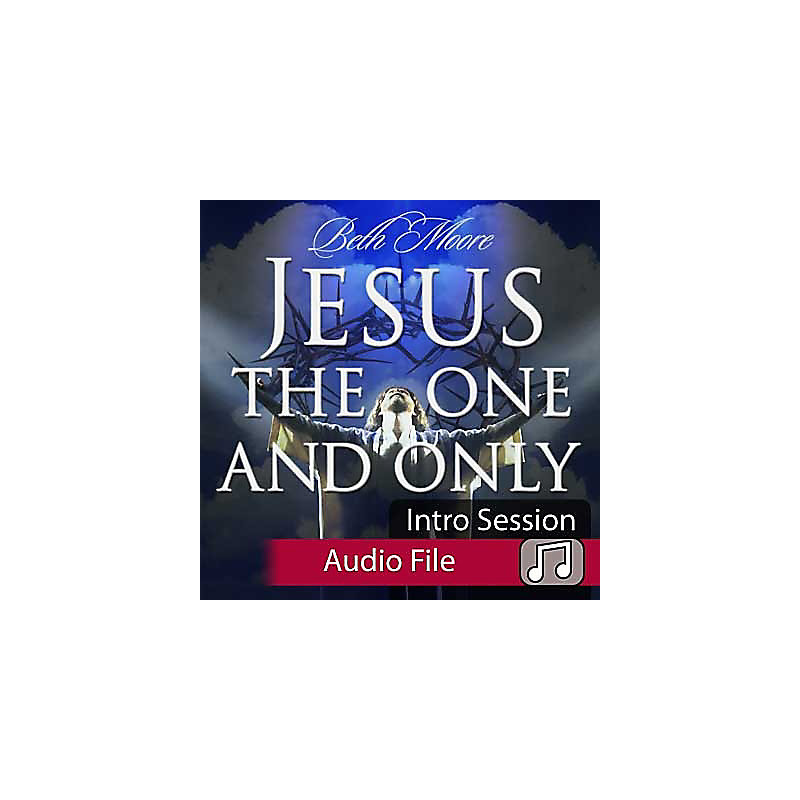 Jesus The One and Only - Audio Sessions (Audio Download)