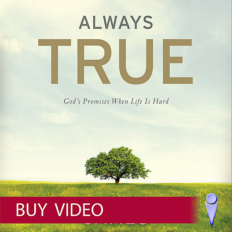 Always True: God's Promises When Life Is Hard - Video Sessions (Video Download)