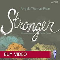 Stronger - Leader Kit: Finding Hope in Fragile Places ...