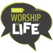 Worship For Life: Kids