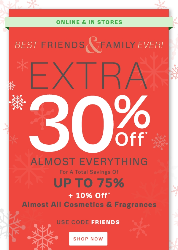 Today's top Lord & Taylor coupon: Friends & Family! Extra 30% Off Almost Everything + 15% Off Almost All Beauty. Get 50 Lord & Taylor coupons and promo codes for December