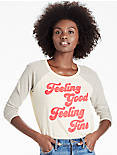 FEELING GOOD RAGLAN TEE,