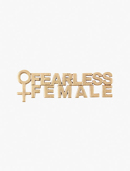 FEARLESS FEMALE PIN, GOLD