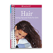 American Girl Hair: Styling Tips and Tricks for Girls