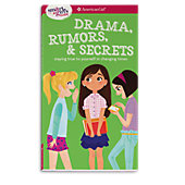American Girl A Smart Girl's Guide: Drama, Rumors & Secrets