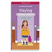 American Girl A Smart Girl's Guide: Staying Home Alone