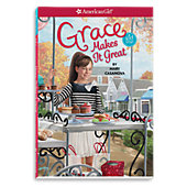 American Girl Grace Makes It Great